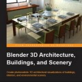Book Review: Blender 3D: Architecture, Buildings, and Scenery