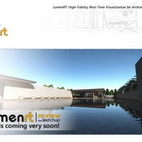 LumenRT for SketchUP – Realistic Visualization Plug-in